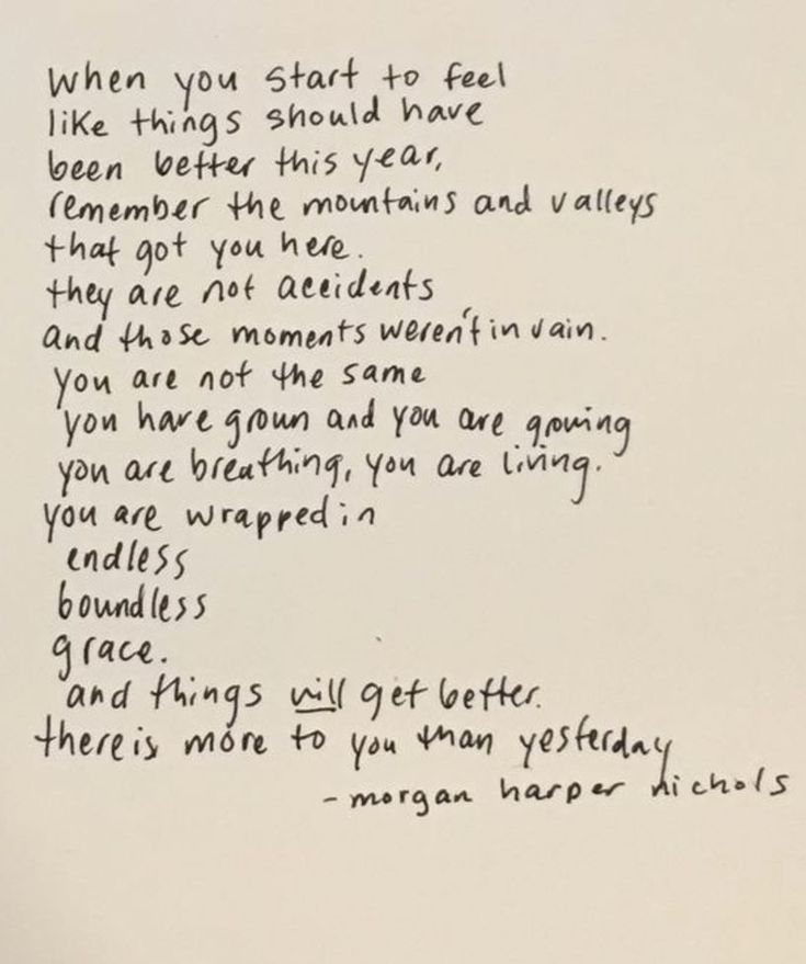 """""""there's more to you than yesterday"""" -Morgan Harper Nichols"""
