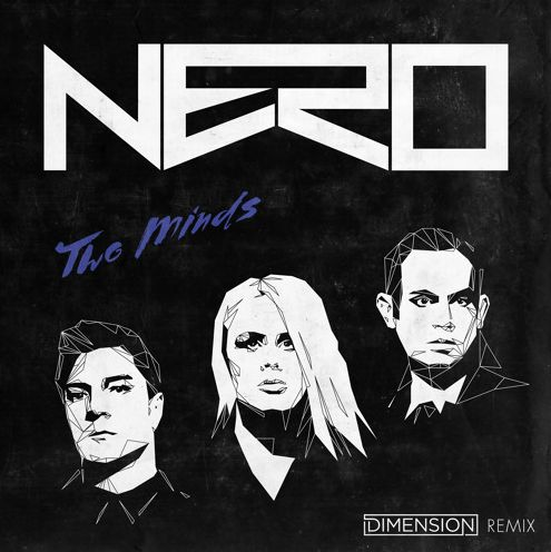 """Dimension gives us a dnb remix of Nero's """"Two Minds"""" — EDM Canada"""