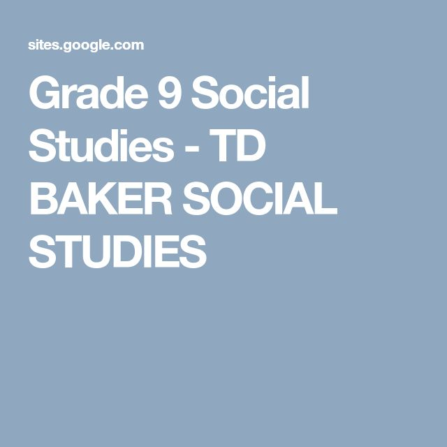 Grade 9 Social Studies - TD BAKER SOCIAL STUDIES