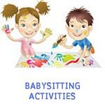 FUN BABY SITTING ACTIVITIES | GAMES AND IDEAS... Click around and on the blue highlighted words for endless ideas!