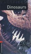 Dinosaurs - Obw Factfiles 3 Book+Cd   Oxford University Press / 2012.01.  9780194794459 , / 12.5x21.5x0.7  Nyelv:Angol  Könnyített olvasmány , nyelvi szint:B1-alapfokú nyelvv. , célcsoport:Mindenki  Sorozat:Oxford Bookworms Library 3Rd E