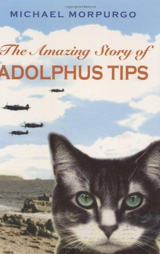 The Amazing Story Of Adolphus Tips by Michael Morpurgo a children's story set in a favourite part of Devon