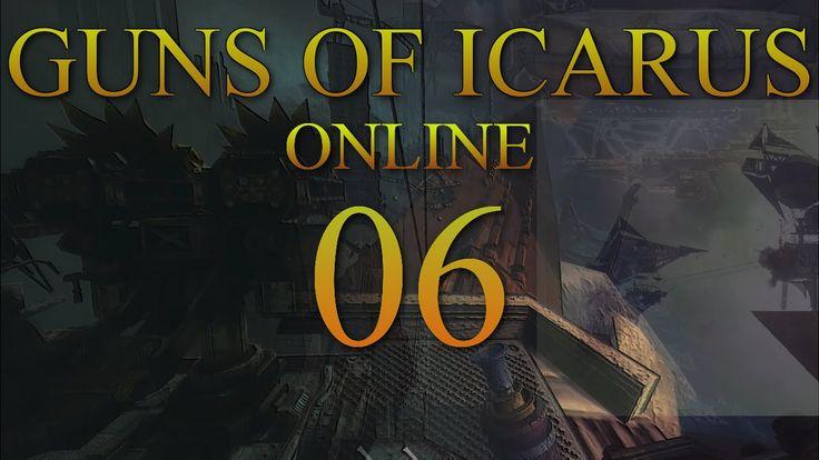 Guns of Icarus Online 06 - New Beginnings.