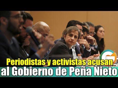 Periodistas y activistas acusan al Gobierno de Peña Nieto de espionaje #GobiernoEspía