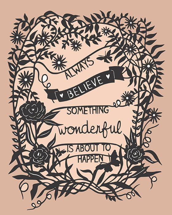 Something Wonderful - Print of Original Papercut - Inspirational Quote via SarahTrumbauer on Etsy.