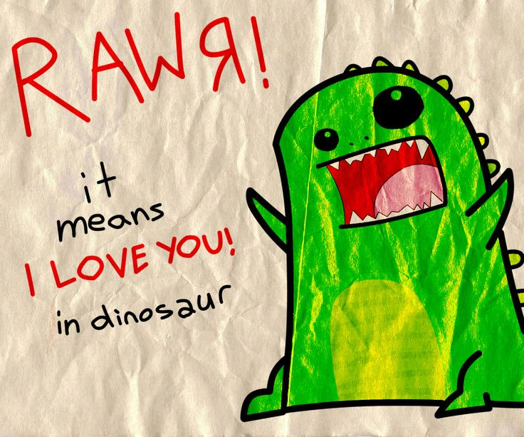 :p: Rawr, Iloveyou, Love You, Quotes, Stuff, Funny, Dinosaurs, Things