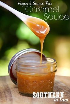 Homemade Sugar Free Caramel Sauce Recipe - Vegan, Gluten Free, Healthy