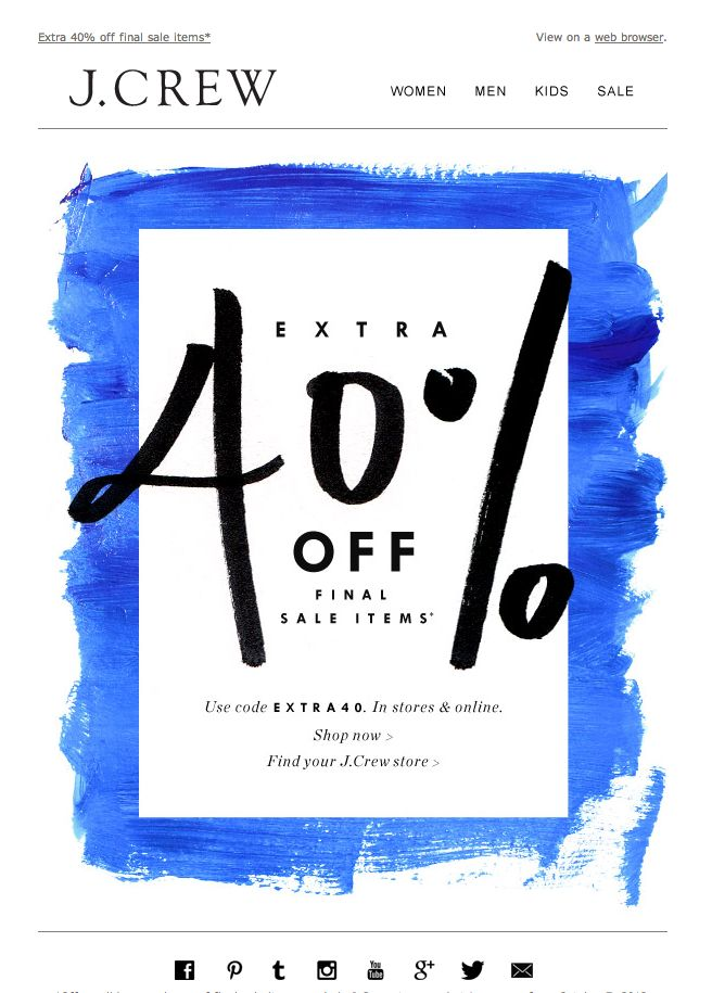 #newsletter J.Crew 10.2013 subject: This is exciting: extra 40% off final sale items