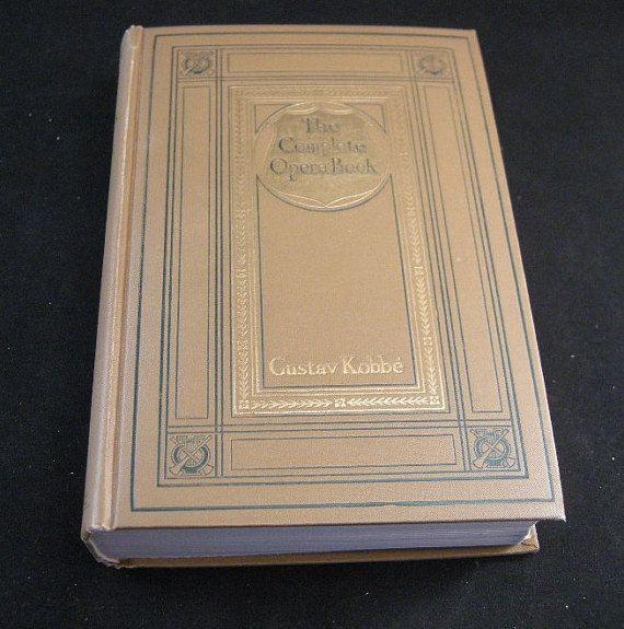 """Vintage Opera Books """"The Complete Opera Book"""" by Gustave Kobbe 1929, Opera Books, Collectible Opera Books, Gustave Kobbe Book on Opera"""