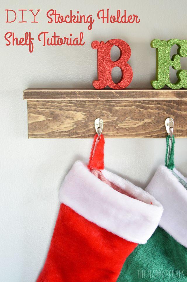 Diy Christmas Stocking Holder Shelf Tutorial Holidays