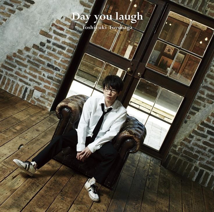 豊永利行: Day you laugh