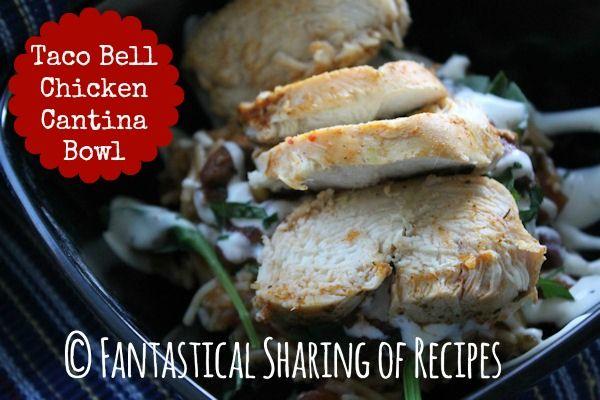 Taco Bell Chicken Cantina Bowl | A #copycat #recipe that includes citrusy chicken, rice, & creamy guacamole ranch | www.fantasticalsharing.com
