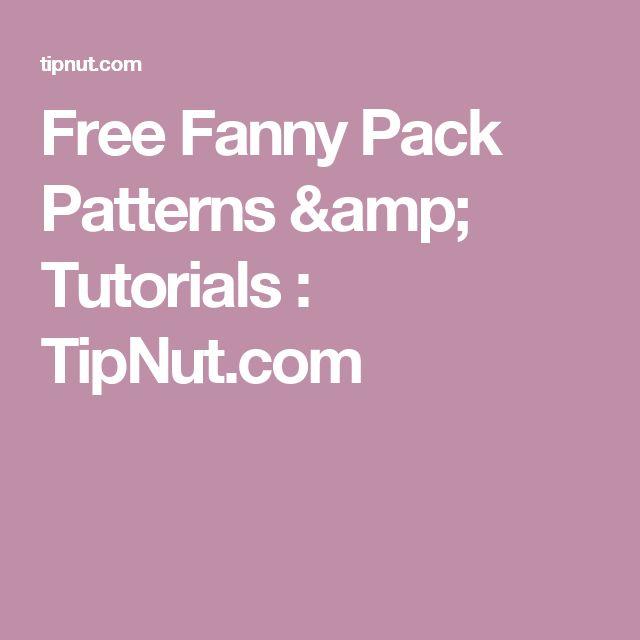 Free Fanny Pack Patterns & Tutorials : TipNut.com
