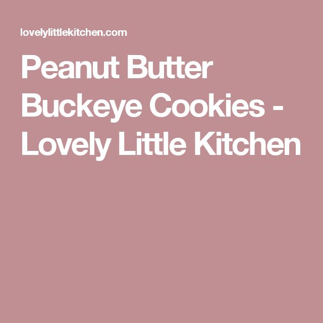 Peanut Butter Buckeye Cookies - Lovely Little Kitchen