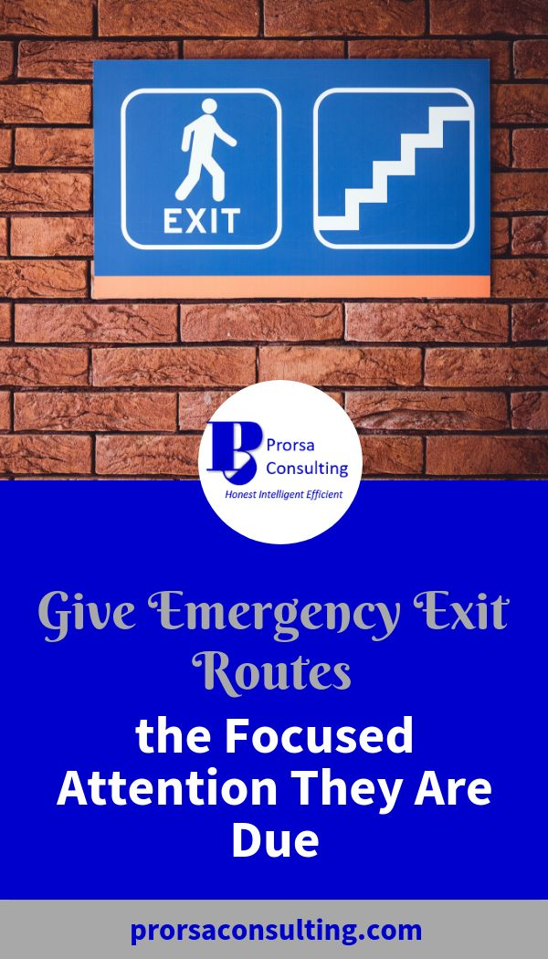 Give Emergency Exit Routes the Focused Attention They Are