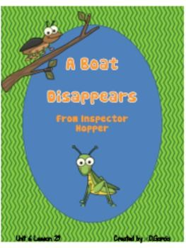 Journeys First Grade A Boat Disappears from Inspector Hopper  Unit 6 Lesson 29If you are implementing the Journeys Reading Series this unit wil...