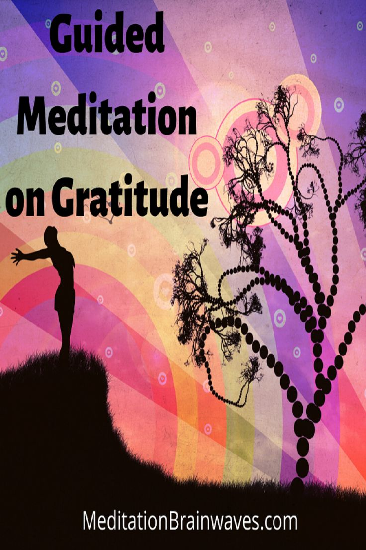 Gratitude Meditation Script [20minute Guided Meditation