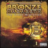 Bronze Nazareth: The Great Migration [LP] [PA]