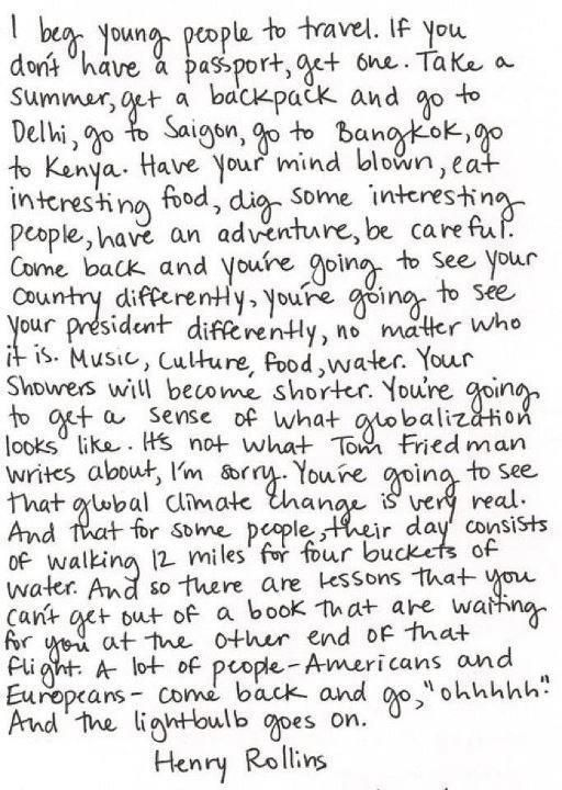 I beg young people to travel, by Henry Rollins