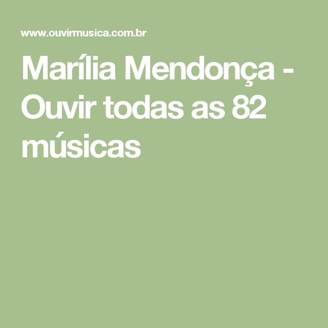 Marília Mendonça - Ouvir todas as 82 músicas