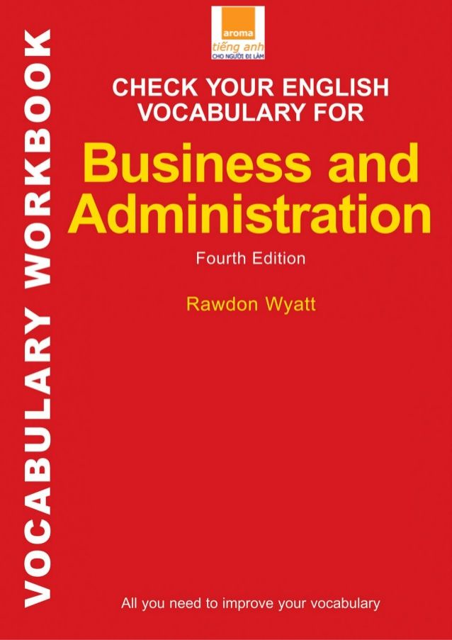 Check your English vocabulary for business and administration- aroma.vn