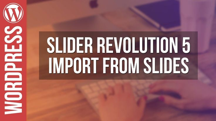 "Slider Revolution Video Tutorial ""Import from Slides"" https://youtu.be/_C7WjwwFpa4?utm_content=buffer506ef&utm_medium=social&utm_source=pinterest.com&utm_campaign=buffer by WPTuts"