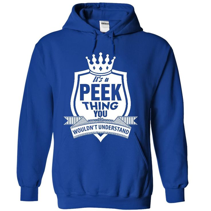 (Tshirt Top Sale) Its a Peek thing  Shirts this week  This shirt is perfect for you. Not available in stores! Click the above link to purchase before it sells out.  Tshirt Guys Lady Hodie  SHARE and Get Discount Today Order now before we SELL OUT Today  #tshirt #tshirtamerican #tshirtdesign #tshirtdiscount #tshirtgift