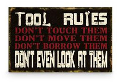Tool Rules sign  #fathersdaygifts #giftsformen #noveltysigns