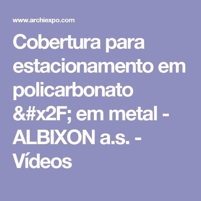 Cobertura para estacionamento em policarbonato / em metal - ALBIXON a.s. - Vídeos