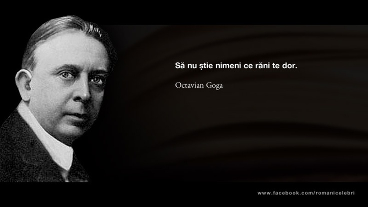 Sa nu stie nimeni ce rani te dor -- Octavian Goga