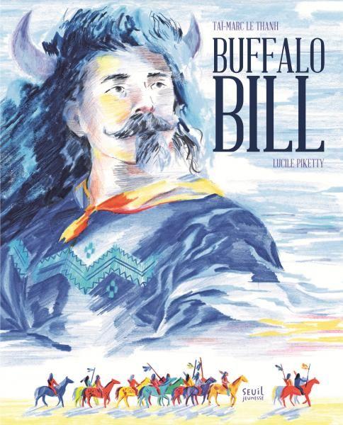 Buffalo Bill : une chronique flamboyante du Grand Ouest Américain