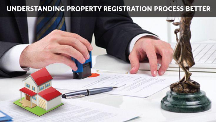 Understanding Property Registration Process better