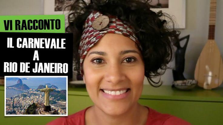 VI RACCONTO IL CARNEVALE DI RIO | IaraHeide
