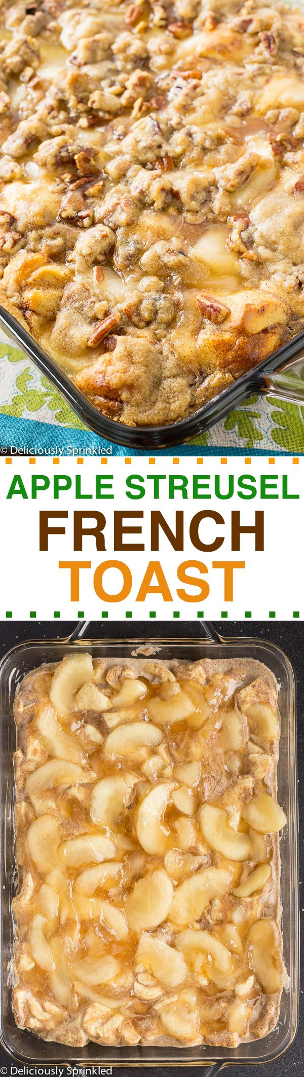 Apple Streusel French Toast Bake: