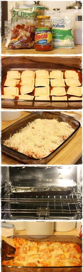 Baked Ravioli: 1 bag Frozen Ravioli, 1 jar (26oz) Marinara, 2 cups Shredded Mozzarella, Parmesan for Sprinkling - Preheat oven 400°F. Spray 9x13 baking dish w/cooking spray. Spread 3/4 cup pasta sauce. Arrange half of frozen ravioli in single layer over sauce, sprinkle cheese, repeat. Cover with foil. Bake 30 minutes, take off foil and bake about 10 more minutes.