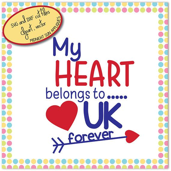 My heart belongs to UK svg dxf clipart patriot svg great