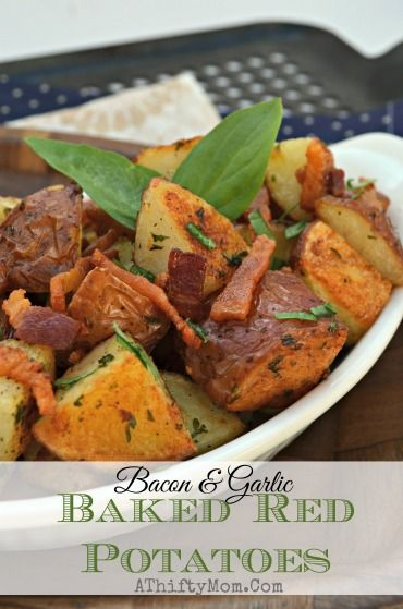 Bacon and Garlic Red Potatoes, easy recipe that turns out AMAZING everytime. #Sidedish #Veggies #Potato: Awesome Recipes, Recipes Sid Dishes, Easy Recipes, Families Recipes, Side Recipes, Red Potato Recipes, Recipes Side Dishes, Red Potatoes Recipes