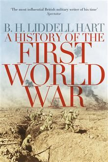 35 best our pick of history books images on pinterest history a history of the first world war b h liddell hart fandeluxe Images