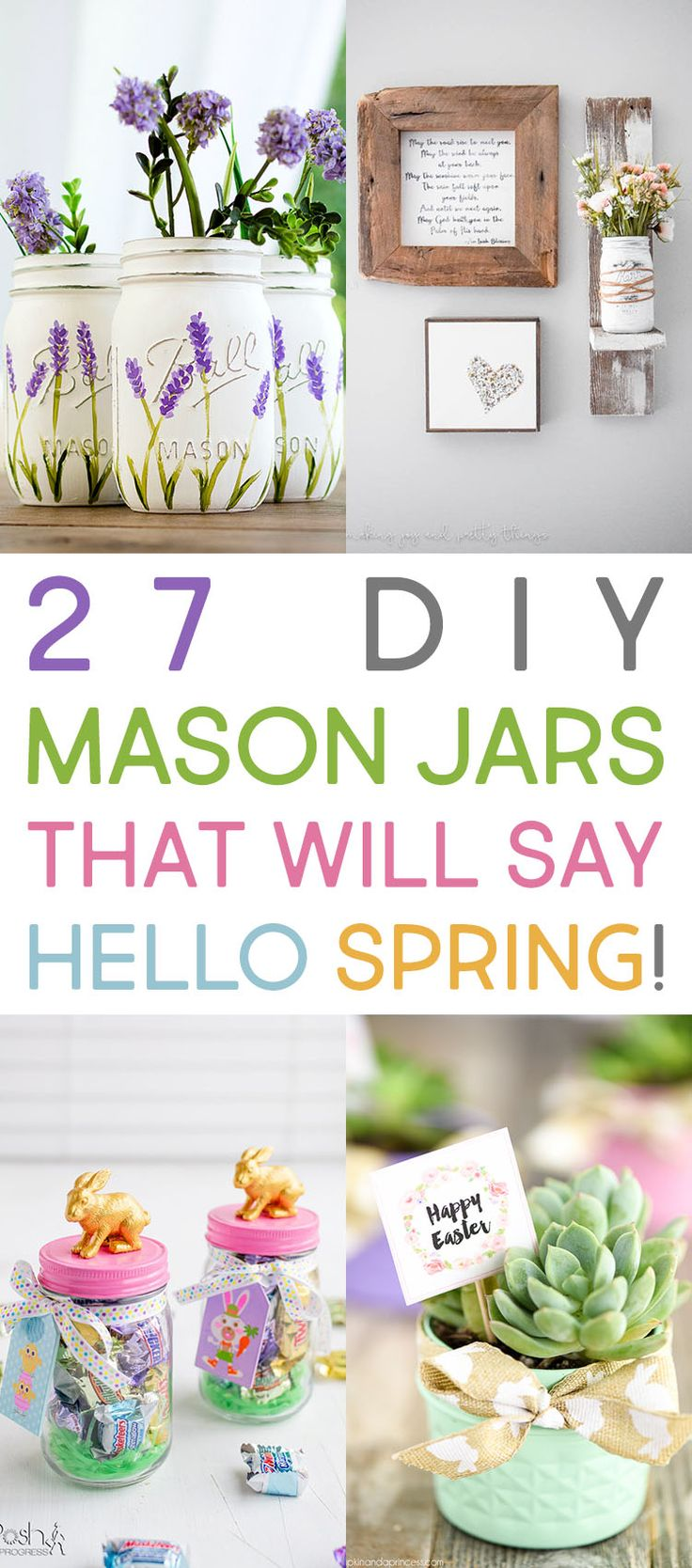 27 DIY Mason Jars That Will Say HELLO Spring