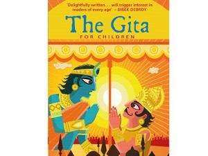 The Gita for Children Author: By Roopa Pai