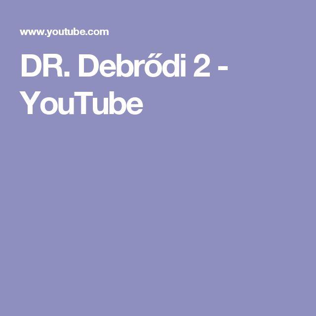 DR. Debrődi 2 - YouTube Termékbemutatás 2
