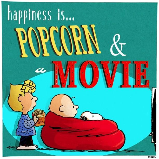 Happiness is popcorn and a movie.