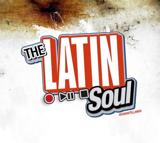 The Latin Soul @crasktellanos
