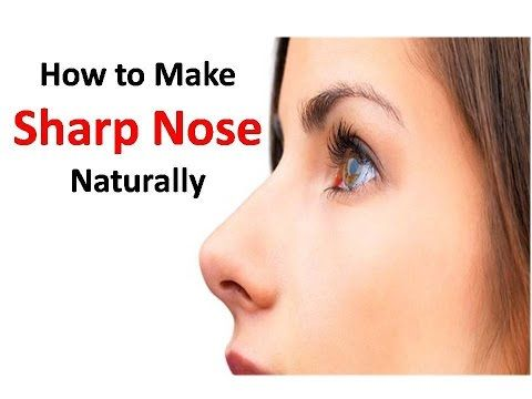 Most Effective Ways to Sharpen Your Nose without Surgery - YouTube