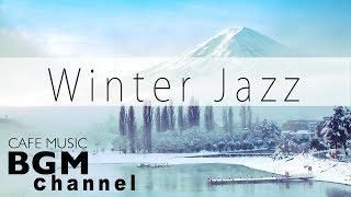 #Winter Jazz Mix#Smooth Jazz Music - Relaxing Cafe Music For Study Work