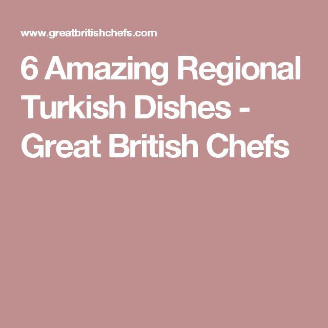 6 Amazing Regional Turkish Dishes - Great British Chefs