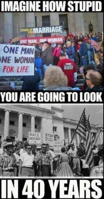 best homophobia images gay pride human rights  imagine how stupid you are going to look in 40 years in 40 years everyone will think that people who protested gay marriage are just as stupid and biased