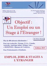 Objectif : un emploi ou un stage à l'étranger !. - COTE : 163.10 BRI