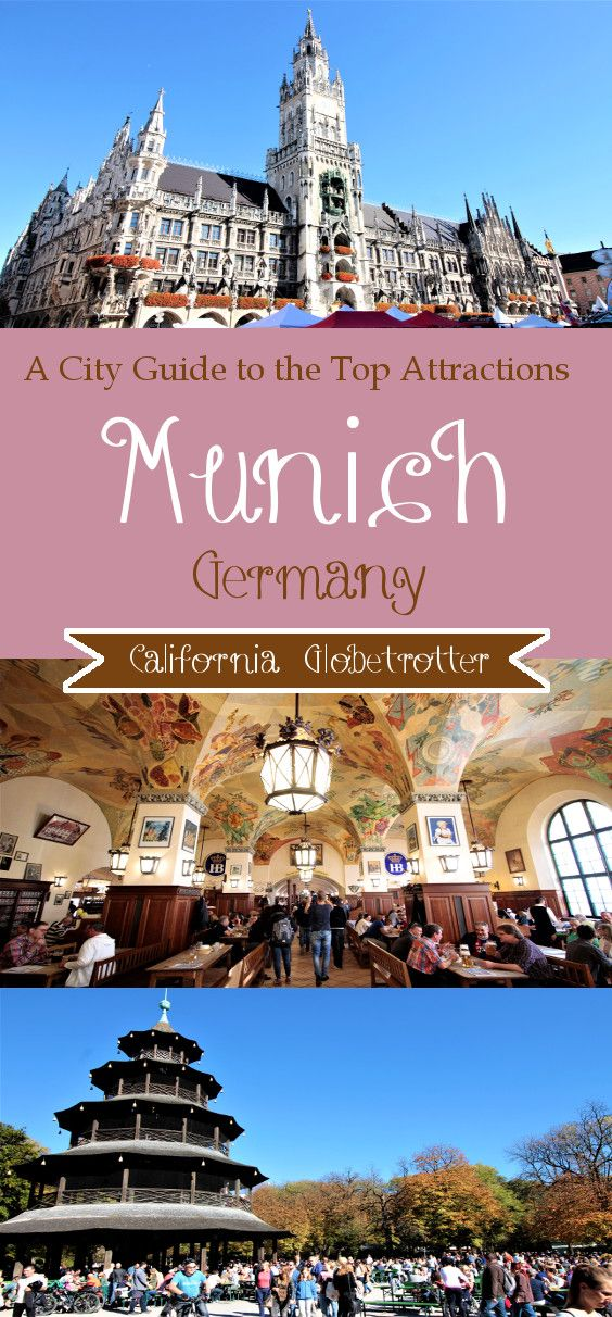 Munich, Germany - City Guide to the Top Attractions - California Globetrotter