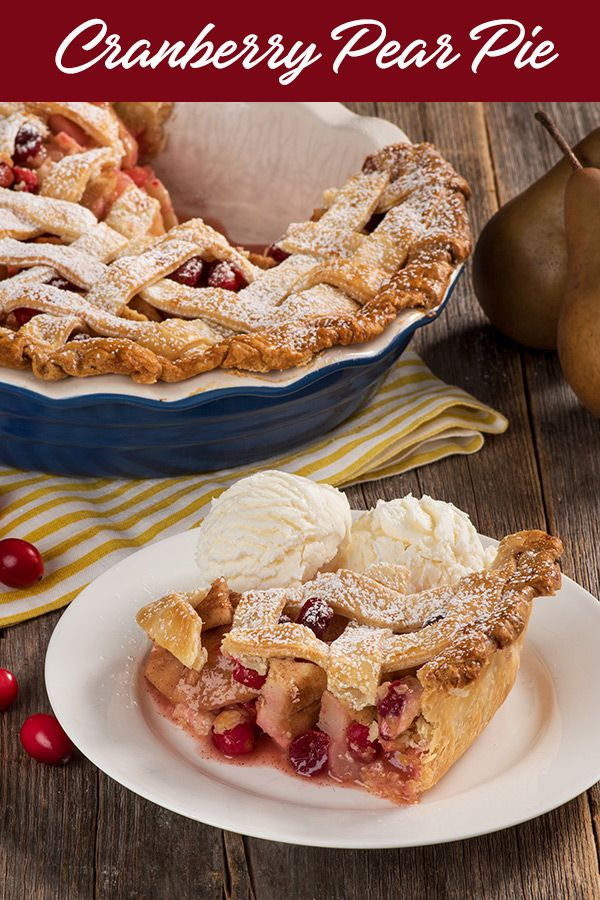 Cranberry Pear Pie Imperial Sugar Recipe Pear Pie Pear Dessert Holiday Pies Recipes